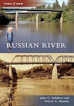 Russian River (Then & Now)