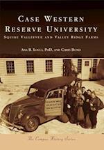 Case Western Reserve University (Campus History)