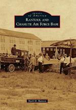 Rantoul and Chanute Air Force Base (IMAGES OF AMERICA SERIES)