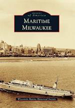 Maritime Milwaukee (IMAGES OF AMERICA SERIES)