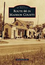 Route 66 in Madison County (IMAGES OF AMERICA SERIES)