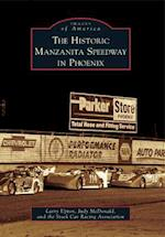 The Historic Manzanita Speedway in Phoenix (Images of America)