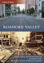 Roanoke Valley (Then & Now)