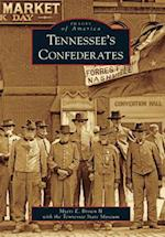 Tennessee's Confederates (IMAGES OF AMERICA SERIES)