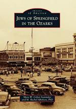Jews of Springfield in the Ozarks (Images of America)