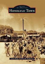 Honolulu Town (Images of America)
