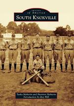 South Knoxville (Images of America Arcadia Publishing)