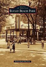 Euclid Beach Park (Images of America Arcadia Publishing)