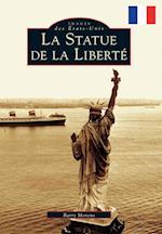 La Statue De La Liberte / The Statue of Liberty (Images of America)