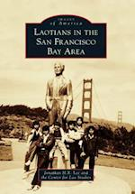 Laotians in the San Francisco Bay Area (Images of America)