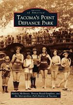 Tacoma's Point Defiance Park (Images of America)