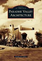 Paradise Valley Architecture (Images of America)