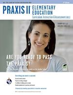 Praxis II Elementary Education Curriculum Instruction & Assessment 0011/5011 (Praxis)