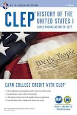 CLEP History of the United States I (Best Test Preparation for the CLEP. History of the United States I. Early Colonization to 1877 (Book & CD-ROM))