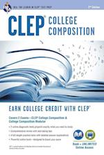 CLEP College Composition & College Composition Modular (Clep Test Preparation)