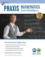 Praxis Mathematics (Praxis Teacher Certification Test Prep)