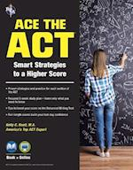 Ace the ACT (College Placement Test Preparation)