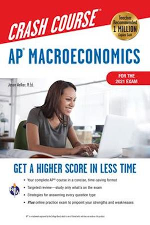 Ap(r) Macroeconomics Crash Course, for the New 2020 Exam, Book + Online