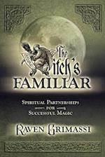 The Witch's Familiar af Raven Grimassi