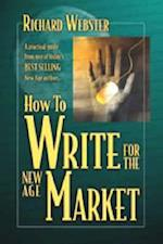 How to Write for the New Age Market af Richard Webster