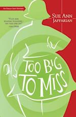 Too Big to Miss (An Odelia Grey Mystery)