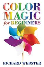 Color Magic for Beginners (For Beginners Llewellyns)