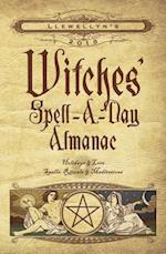 Llewellyn's Witches' Spell-a-Day Almanac 2018