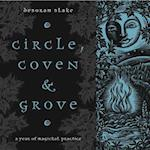 Circle, Coven & Grove