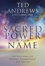 Sacred Power in Your Name, The
