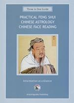 Practical Feng Shui Guide, Chinese Astrology, Chinese Face Reading (Three in One Guide)