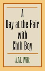 A Day at the Fair With Chili Boy