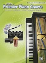 Premier Piano Course Pop and Movie Hits af Gayle Kowalchyk, Dennis Alexander, E L Lancaster