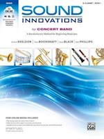 Sound Innovations for Concert Band for B-flat Clarinet, Book 1 (Sound Innovations)