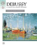 Debussy: 12 Selected Piano Works (Alfred Masterwork Edition)
