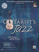 The Classical Guitarist's Guide to Jazz