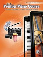 Premier Piano Course Pop and Movie Hits af Martha Mier, Dennis Alexander, E L Lancaster