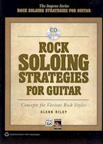 Rock Soloing Strategies for Guitar (Improv)