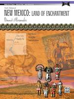 New Mexico -- Land of Enchantment (Recital Suite)