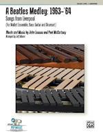 A Beatles Medley -- 1963--'64 (Alfred's Pop Percussion Ensemble)