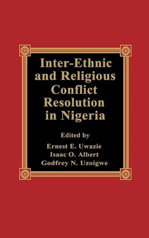 Inter-Ethnic and Religious Conflict Resolution in Nigeria