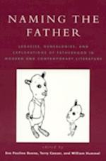Naming the Father af Eva Paulino Bueno, Jonathan Gill, Kent Baxter