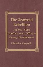 The Seaweed Rebellion