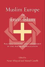 Muslim Europe or Euro-Islam af Paul Lubeck, Agha Saeed, Nezar Alsayyad