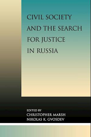 Civil Society and the Search for Justice in Russia