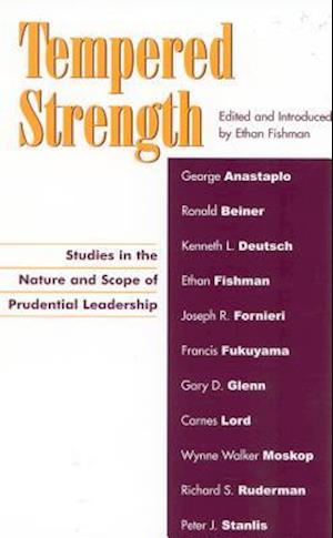 Bog paperback Tempered Strength af George Anastaplo Ronald Beiner Kenneth L Deutsch