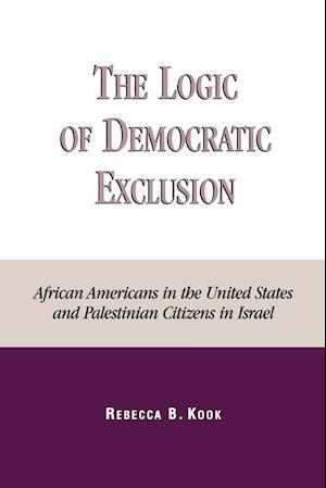 The Logic of Democratic Exclusion