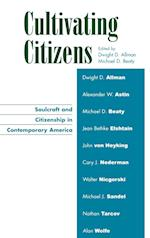 Cultivating Citizens af Nathan Tarcov, Alan Wolfe, Jean Bethke Elshtain