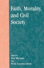 Faith, Morality, and Civil Society (Applications of Political Theory)