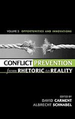 Conflict Prevention from Rhetoric to Reality