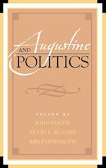 Augustine and Politics (Augustine in Conversation: Tradition and Innovation)